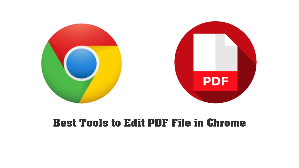 Best Tools to Edit PDF File in Chrome