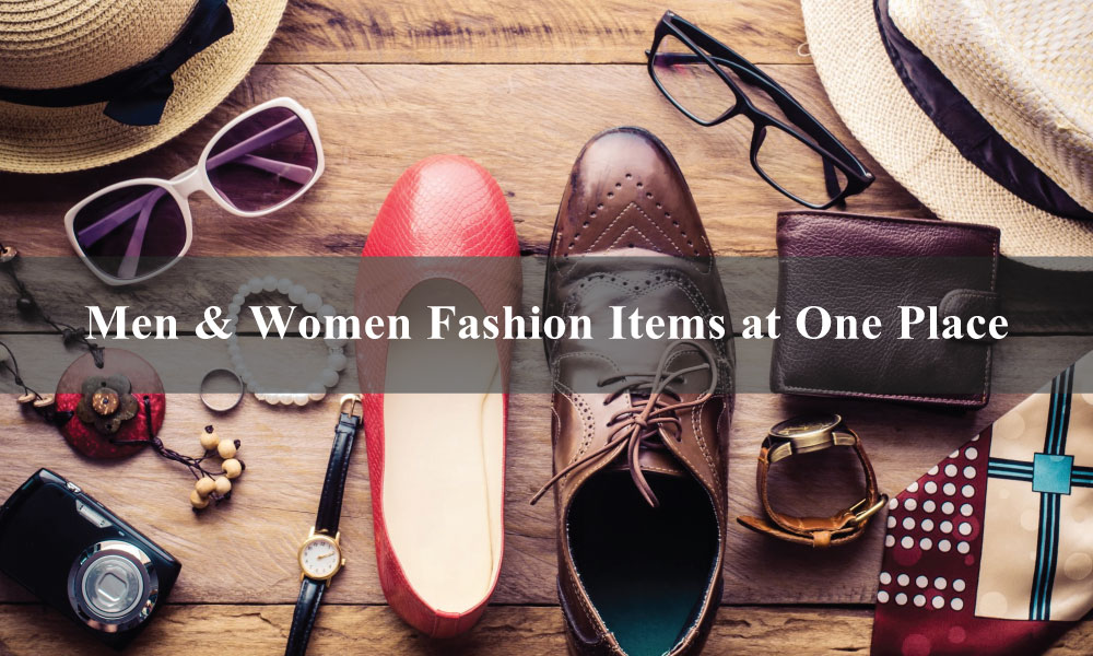 Men Women Fashion Items at One Place