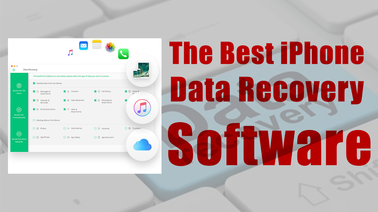 The Best iPhone Data Recovery Software