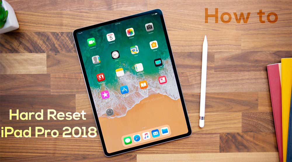 How To Hard Reset The New 2018 iPad Pro without Home Button