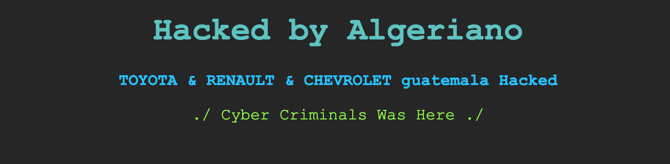 Toyota, Renault, and Chevrolet's Guatemala Websites Hacked and Defaced