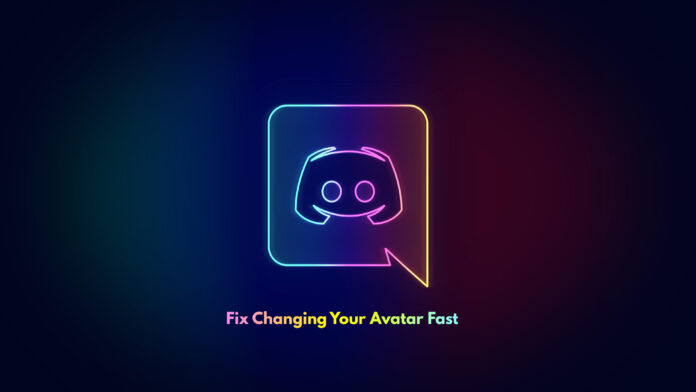 Discord Fix Changing Your Avatar Fast