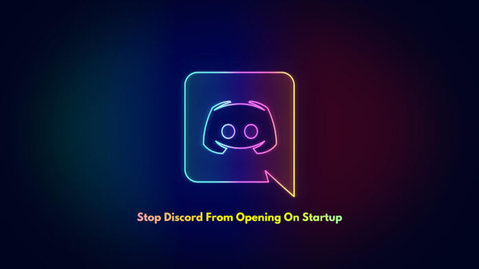 Stop Discord From Opening On Startup