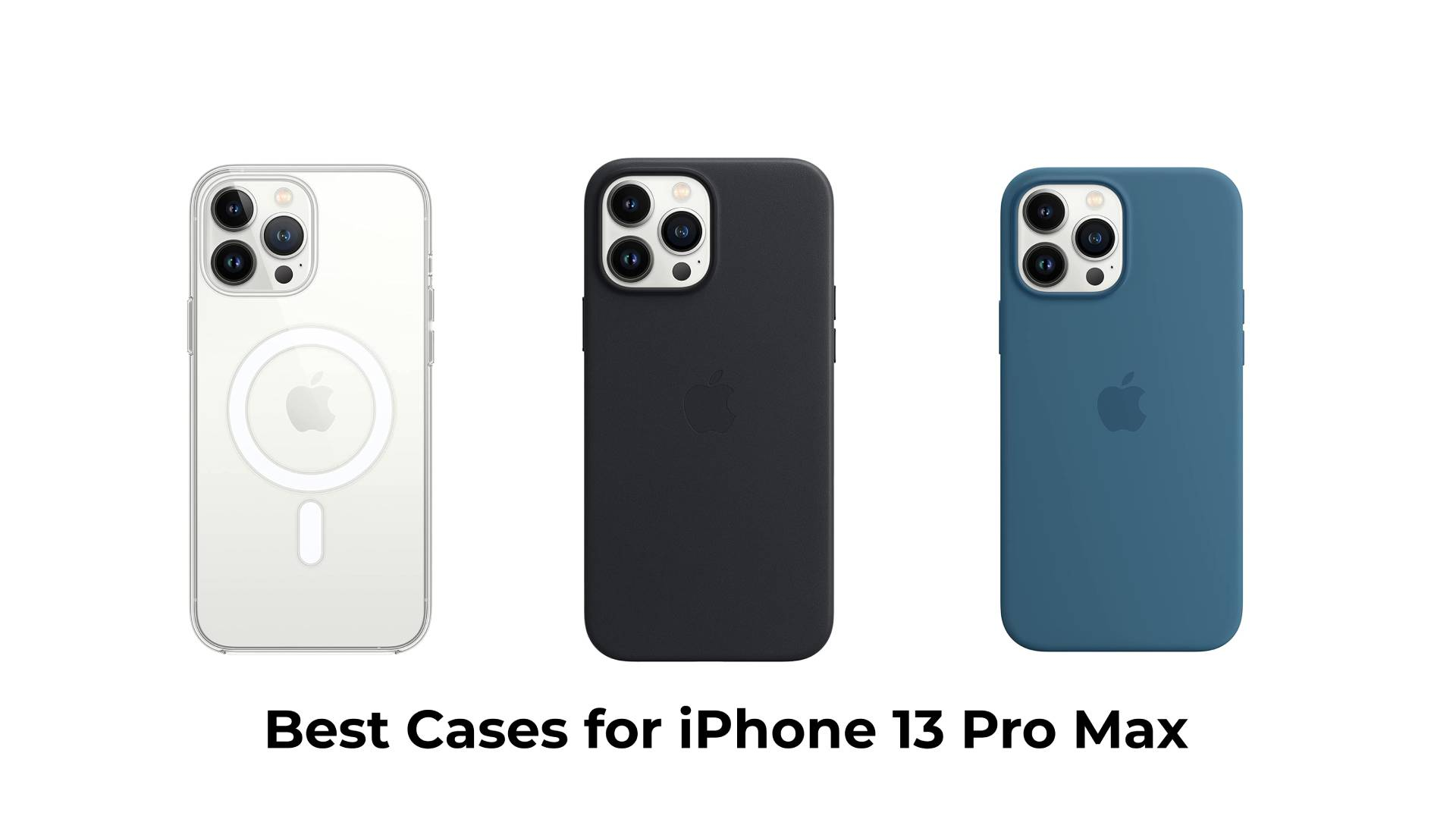 Best Cases for iPhone 13 Pro Max